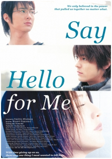 SAY HELLO FOR ME